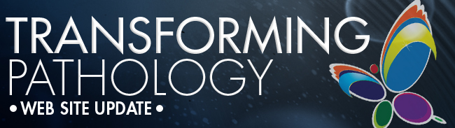 Transforming Pathology - Website Update