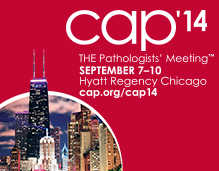 CAP '14 - THE Pathologists' Meeting