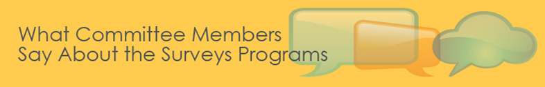 What Committee Members Say About the Surveys Programs