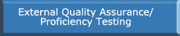 External Quality Assurance/Proficiency Testing