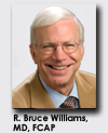 R. Bruce Williams, MD, FCAP