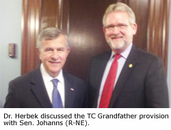 Dr. Herbek discussed the TC Grandfather provision with Sen. Johanns (R-NE).