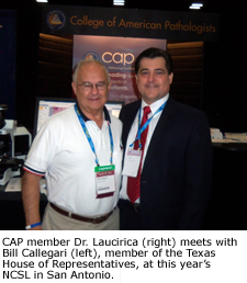CAP member Dr. Laucirica meets with Bill Callegari, member of the Texas House of Representatives, at this year's NCSL in San Antonio.