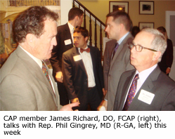 CAP member James Richard, DO, FCAP, talks with Rep. Phil Gingrey, MD (R-GA) this week.