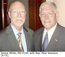 James White, MD FCAP, with Rep. Pete Sessions (R-TX).